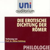 Die erotische Dichtung der Römer - Philologie
