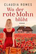Claudia Romes: Wo der rote Mohn blüht ★★★★
