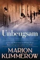 Marion Kummerow: Unbeugsam