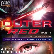 Outer Red - Off the Given Path (Unadbridged)