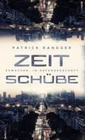 Patrick Rangger: Zeitschübe