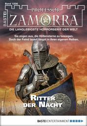 Professor Zamorra 1206 - Horror-Serie - Ritter der Nacht
