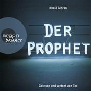 Der Prophet (Gekürzte Fassung)