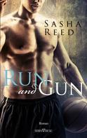 Sasha Reed: Run and Gun ★★★★