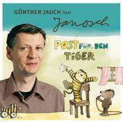 Väter sprechen Janosch, Folge 2: Günther Jauch liest Janosch - Post für den Tiger & zwei weitere Geschichten (Ungekürzt)