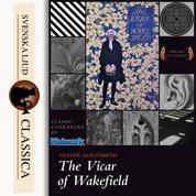 The Vicar of Wakefield (Unabridged)