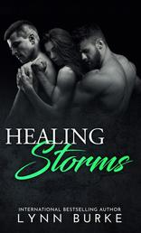 Healing Storms - An MMF Bisexual Menage Romance