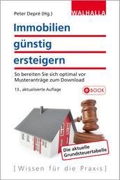 Immobilien günstig ersteigern - So bereiten Sie sich optimal vor; Musteranträge zum Download; Walhalla Rechtshilfen
