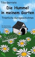 Tibo Gerriets: Die Hummel in meinem Garten