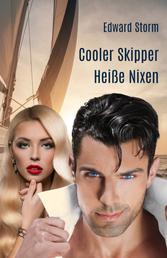 Cooler Skipper - Heiße Nixen