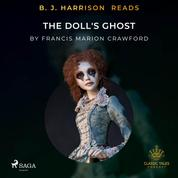 B. J. Harrison Reads The Doll's Ghost