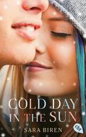 Sara Biren: Cold Day in the Sun ★★★★