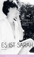 Pauline Delabroy-Allard: Es ist Sarah