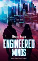 Martin Riesen: Engineered Minds