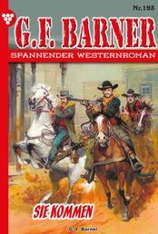 G.F. Barner 193 – Western - Sie kommen
