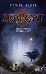 Skargat 3 (Skargat, Bd. 3) - Der Stern der Mitternacht