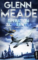 Operation Schneewolf - Thriller