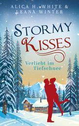 Stormy Kisses - Verliebt im Tiefschnee