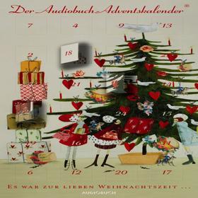 Es war zur lieben Weihnachtszeit (ungekürzt)