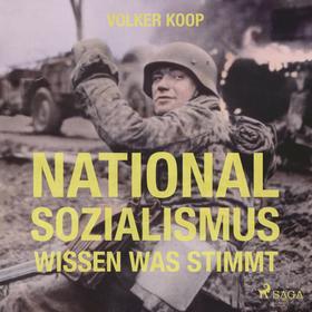 Nationalsozialismus (Ungekürzt)
