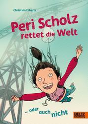 Peri Scholz rettet die Welt - ... oder auch nicht