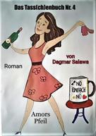 Dagmar Salawa: Das Tass(ch)enbuch Nr. 4