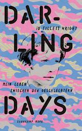 Darling Days - Mein Leben zwischen den Geschlechtern