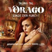 Vorago - Stadt der Furcht (ungekürzt)