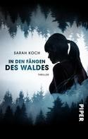 Sarah Koch: In den Fängen des Waldes ★★★★