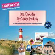 PONS Hörbuch Deutsch als Fremdsprache: Das Erbe der Großtante Hedwig - 20 landestypische Hörgeschichten zum Deutschlernen (A2-B1)