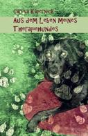 Carola Käpernick: Aus dem Leben meines Therapiehundes