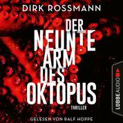 Der neunte Arm des Oktopus (Ungekürzt)