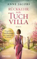 Anne Jacobs: Rückkehr in die Tuchvilla ★★★★