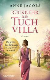Rückkehr in die Tuchvilla - Roman