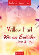 Willow Hart: Wie ein Erdbeben - Lilli & Alex ★★★