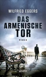 Das armenische Tor - Roman