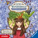 Usch Luhn: Luna Wunderwald. Ein Eichhörnchen in Gefahr.
