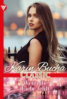 Karin Bucha: Karin Bucha Classic 49 – Liebesroman