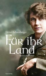 Für ihr Land - Historischer Roman