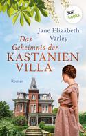 Jane Elizabeth Varley: Das Geheimnis der Kastanienvilla ★★★★