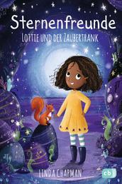 Sternenfreunde - Lottie und der Zaubertrank - Magisch-realistische Reihe für Mädchen ab 8 von der »Sternenschweif«-Bestsellerautorin