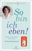 Stefanie Stahl: So bin ich eben! ★★★★