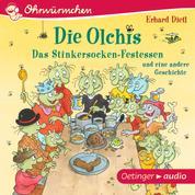 Die Olchis. Das Stinkersocken-Festessen und eine weitere Geschichte