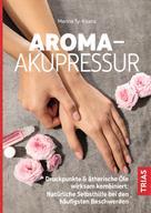 Merina Ty-Kisera: Aroma-Akupressur