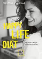 Shermine Shahrivar: Happy Life Diät ★★★