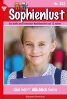 Elisabeth Swoboda: Sophienlust 323 – Familienroman