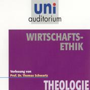 Wirtschaftsethik - Theologie