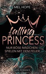 Falling Princess: Nur böse Mädchen spielen mit dem Feuer
