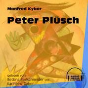 Peter Plüsch (Ungekürzt)