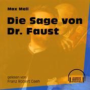 Die Sage von Dr. Faust (Ungekürzt)